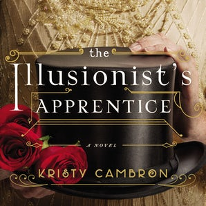 The Illusionist's Apprentice Downloadable audio file UBR by Kristy Cambron