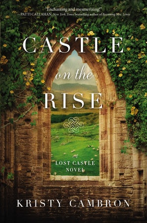 Castle on the Rise Paperback  by Kristy Cambron