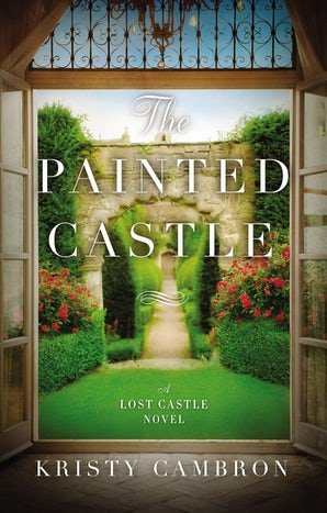 The Painted Castle Paperback  by Kristy Cambron