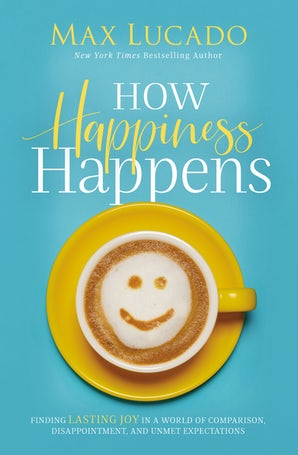 How Happiness Happens book image