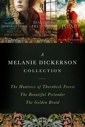 A Melanie Dickerson Collection eBook DGO by Melanie Dickerson