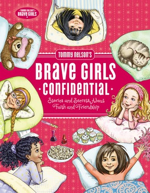 Tommy Nelson's Brave Girls Confidential book image