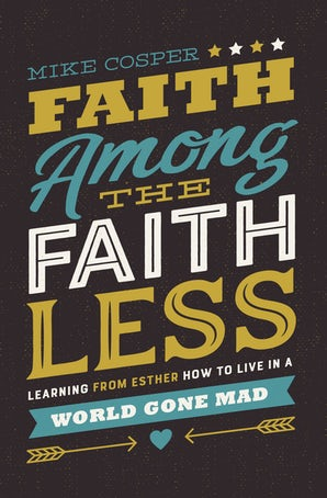 Faith Among the Faithless book image