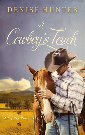 A Cowboy's Touch Paperback  by Denise Hunter