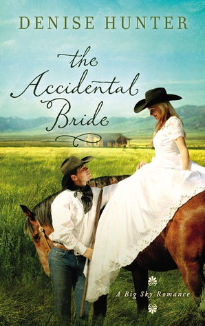 The Accidental Bride Paperback  by Denise Hunter