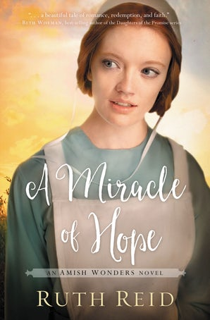 A Miracle of Hope Paperback  by Ruth Reid
