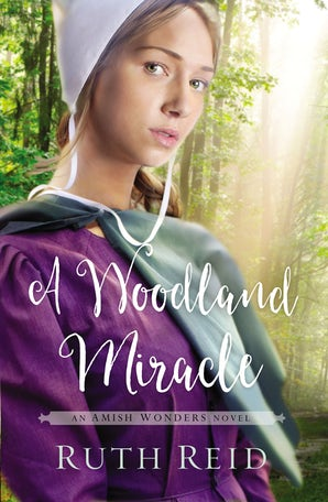 A Woodland Miracle Paperback  by Ruth Reid