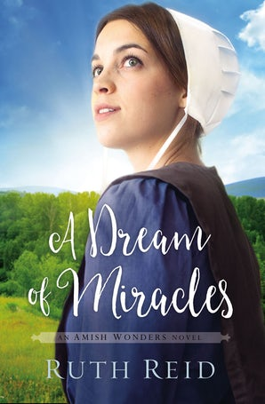 A Dream of Miracles Paperback  by Ruth Reid