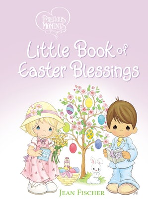 Precious Moments Little Book of Easter Blessings book image
