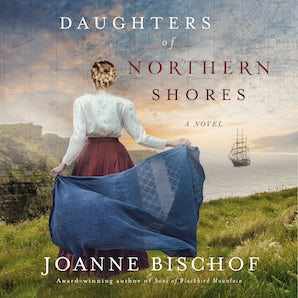 Daughters of Northern Shores Downloadable audio file UBR by Joanne Bischof