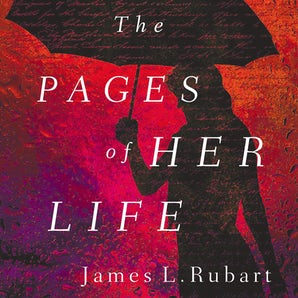 The Pages of Her Life Downloadable audio file UBR by James L. Rubart