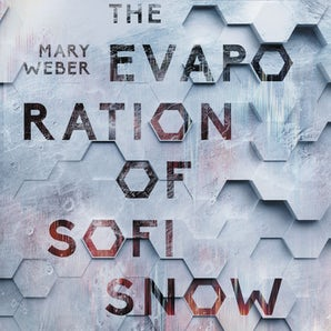 The Evaporation of Sofi Snow Downloadable audio file UBR by Mary Weber