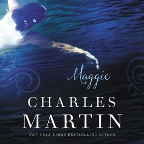 Maggie Downloadable audio file UBR by Charles Martin