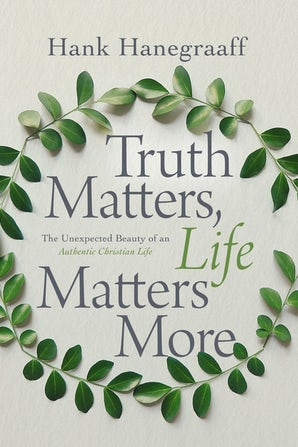 Truth Matters, Life Matters More book image