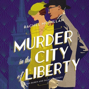 Murder in the City of Liberty Downloadable audio file UBR by Rachel McMillan