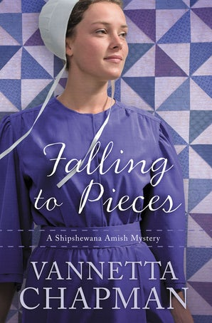 Falling to Pieces Paperback  by Vannetta Chapman