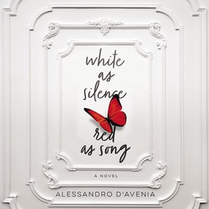 White as Silence, Red as Song Downloadable audio file UBR by Alessandro D'Avenia