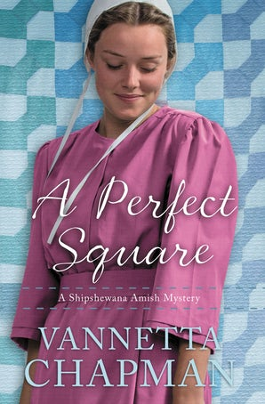 A Perfect Square Paperback  by Vannetta Chapman