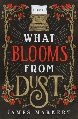 What Blooms from Dust book image