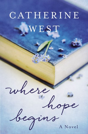 Where Hope Begins Paperback  by Catherine West