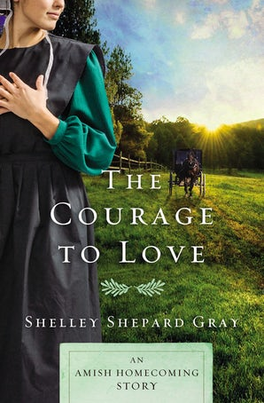 The Courage to Love eBook DGO by Shelley Shepard Gray