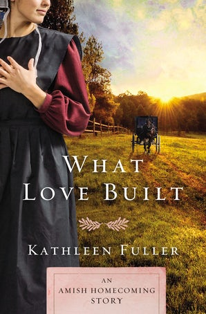 What Love Built eBook DGO by Kathleen Fuller