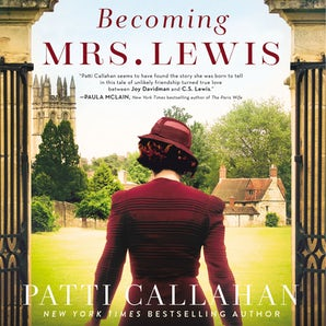 Becoming Mrs. Lewis Downloadable audio file UBR by Patti Callahan