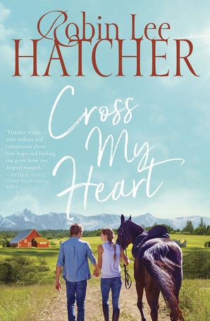 Cross My Heart Paperback  by Robin Lee Hatcher