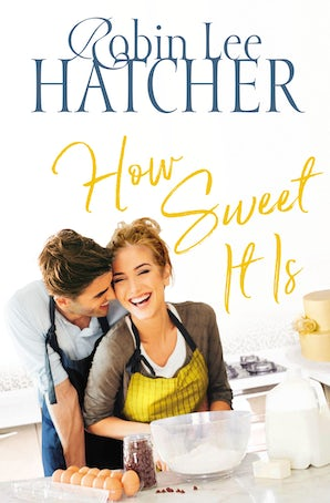 How Sweet It Is Paperback  by Robin Lee Hatcher