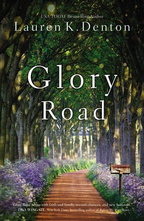 Glory Road Paperback  by Lauren K. Denton