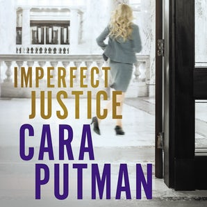 Imperfect Justice Downloadable audio file UBR by Cara C. Putman