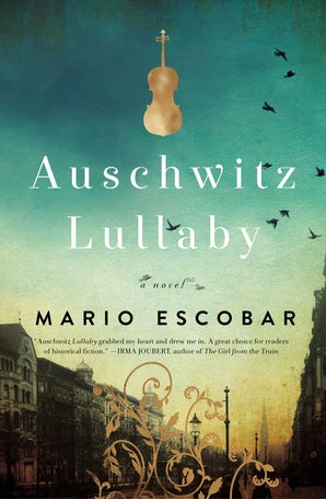 Auschwitz Lullaby Paperback  by Mario Escobar