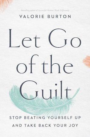 Let Go of the Guilt book image