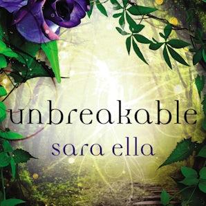 Unbreakable Downloadable audio file UBR by Sara Ella