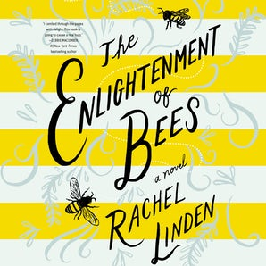 The Enlightenment of Bees Downloadable audio file UBR by Rachel Linden