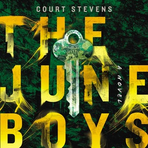 The June Boys Downloadable audio file UBR by Court Stevens