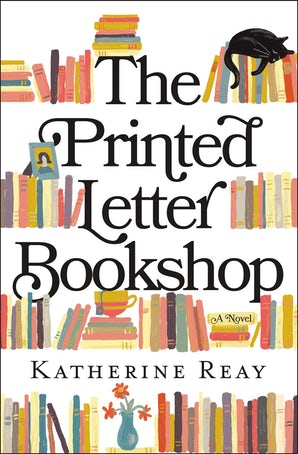 The Printed Letter Bookshop Paperback  by Katherine Reay