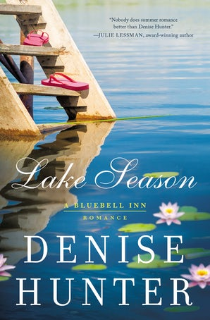 Lake Season Paperback  by Denise Hunter