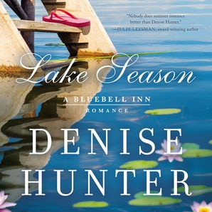 Lake Season Downloadable audio file UBR by Denise Hunter
