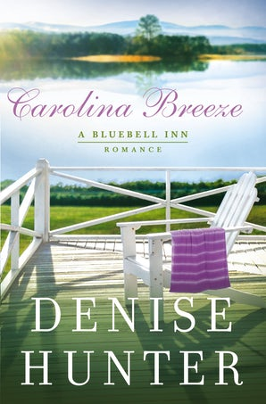 Carolina Breeze Paperback  by Denise Hunter