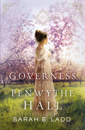 The Governess of Penwythe Hall Paperback  by Sarah E. Ladd