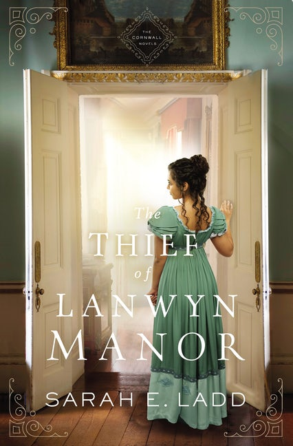 Book review of The Thief Of Lanwyn Manor by Sarah E Ladd (Thomas Nelson) by papertapepins