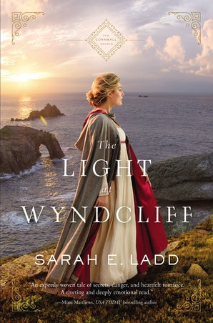 The Light at Wyndcliff Paperback  by Sarah E. Ladd