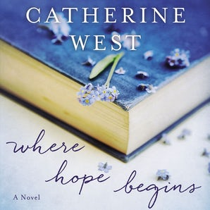 Where Hope Begins Downloadable audio file UBR by Catherine West