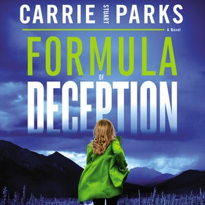 Formula of Deception Downloadable audio file UBR by Carrie Stuart Parks