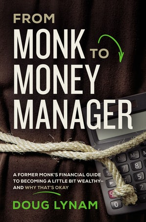 From Monk to Money Manager book image