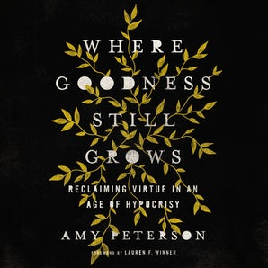 Where Goodness Still Grows book image