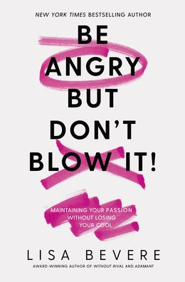 Be Angry, But Don
