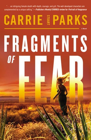 Fragments of Fear Paperback  by Carrie Stuart Parks