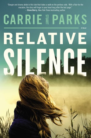 Relative Silence Paperback  by Carrie Stuart Parks